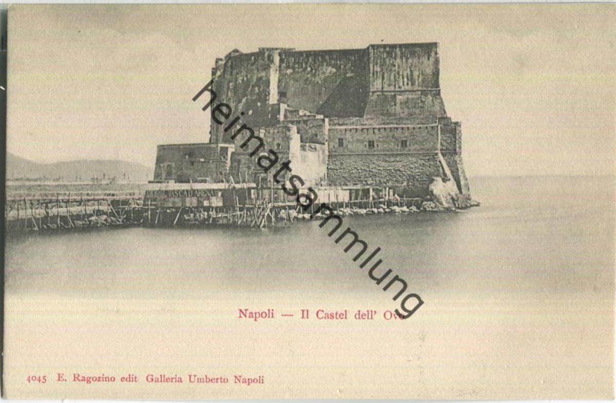 Napoli - Il Castel dell' Ovo - Verlag E. Ragozino Napoli 0