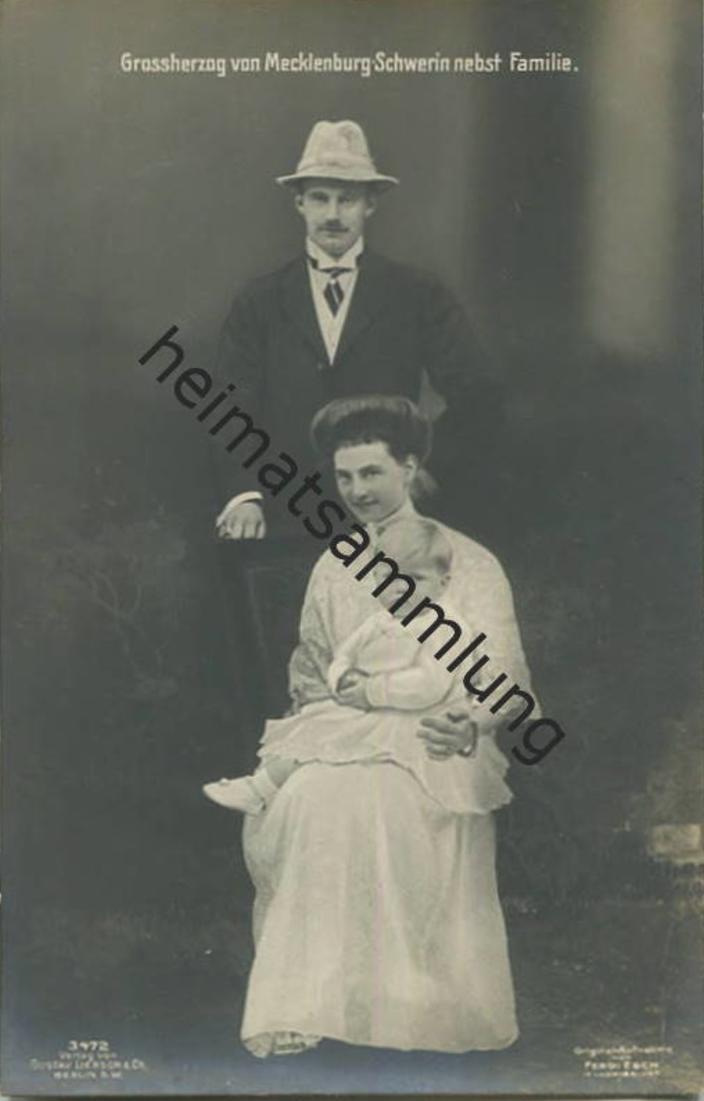 Großherzog von Mecklenburg-Schwerin nebst Familie - Verlag Gustav Liersch & Co. Berlin