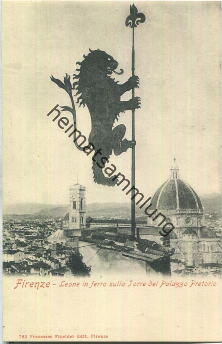 Firenze - Leone in ferro sulla Torre del Palazza Pretorio - Verlag Franceco Pineider Firenze
