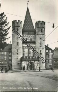 Basel - Spalentor - Foto-AK - Verlag Photoglob-Wehrli AG Zürich gel. 1954