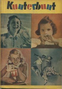 Kunterbunt 1948 - 160 Seiten - Herausgeber Verlag Buch und Bild GmbH Berlin