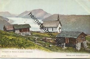 Chapelle de Belalp et glacier d' Aletsch - Belalp und Aletschgletscher - Edition Phototypie Co. Neuchatel