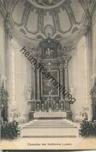 Choraltar der Hofkirche Luzern - Verlag & Alleinverkauf Ant. Achermann Stifts-Sacristan Luzern ca. 1905