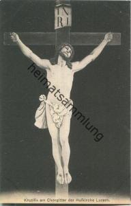 Kruzifix am Chorgitter der Hofkirche Luzern - Verlag & Alleinverkauf Ant. Achermann Stifts-Sacristan Luzern ca. 1905