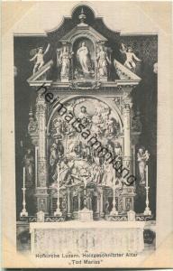 Luzern - Hofkirche - Holzgeschnitzter Altar Tod Marias - Verlag & Alleinverkauf Ant. Achermann Stifts-Sacristan Luzern