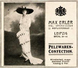 12 x Original-Werbung/ Anzeige 1907 bis 1917 - PELZE MAX ERLER - LEIPZIG - ca. je 90 x 75 mm