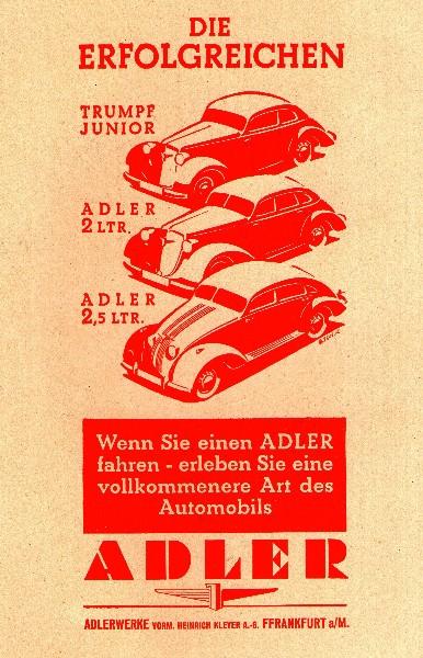 Original-Werbung/ ganzseitige Anzeige 1938 - ADLER AUTOMOBILE / VORMALS KLEYER - FRANKFURT a.M. - ca. 140 x 220 mm