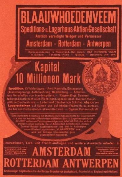 Original-Werbung/ ganzseitige Anzeige 1915 - BLAAUWHOEDENVEEM SPEDITIONS / LAGERHAUS AG/ AMSTERDAM - ROTTERDAM - ANTWERPEN ca 200 X 280 mm