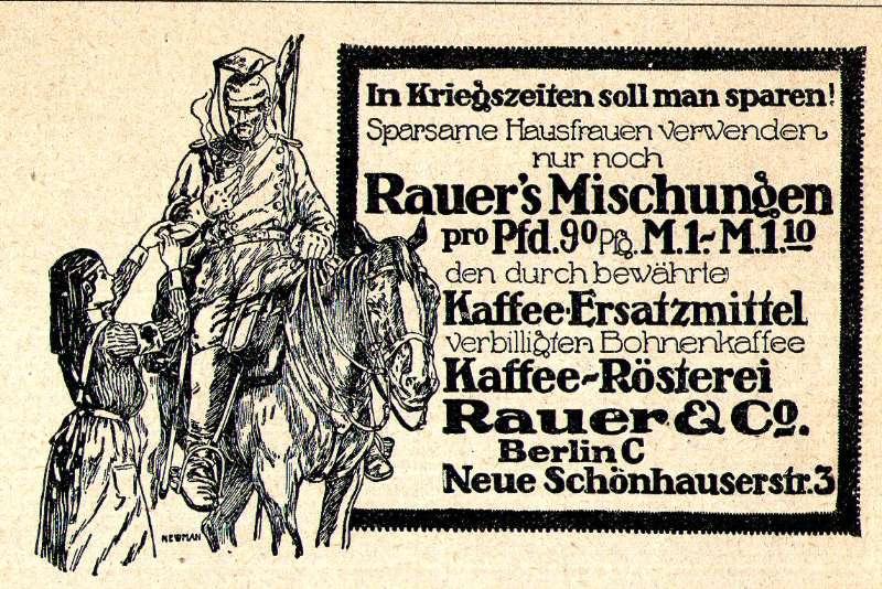 Original-Werbung/ Anzeige 1914 - ERSATZ FÜR BOHNENKAFFEE / MOTIV SOLDAT / RAUER - BERLIN. ca. 90 x 60 mm