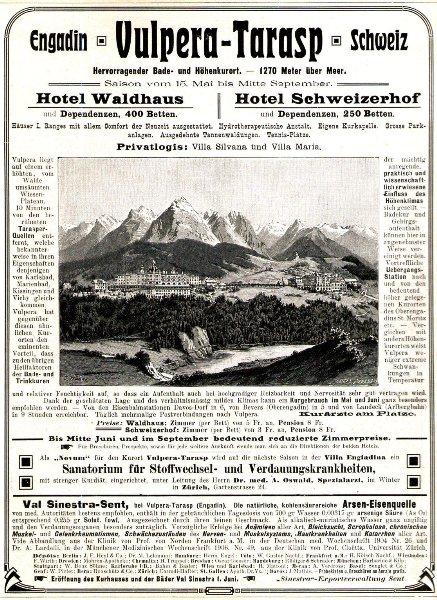 Original-Werbung/ Anzeige 1907 - VULPERA-TARASP/ ENGADIN / HOTEL WALDHAUS / SCHWEIZERHOF - ca. 180 x 240 mm