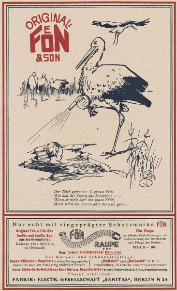 Original-Werbung/ Anzeige 1930 - ORIGINAL FÖN / Cartoon STORCH / SANITAS BERLIN - ca. 160 x 240 mm