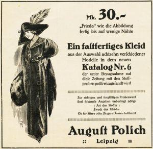 10 x Original-Werbung/ Anzeigen 1909 bis 1914 - POLICH''''S FASTFERTIGE KLEIDER - LEIPZIG - VERSCHIEDENE GRÖSSEN
