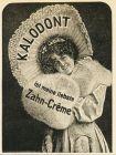 10 x Original-Werbung/ Anzeige 1895 bis 1924 - KALODONT ZAHNPASTA - verschiedene Größen