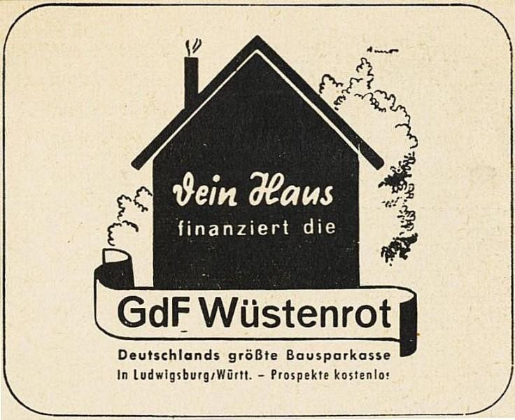 10 x Original-Werbung/ Anzeige 1930 bis 1969 - BAUSPARKASSEN - Größe unterschiedlich