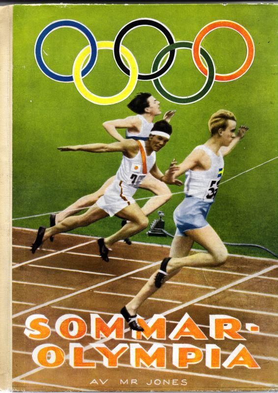 Mr Jones (D. Jonason) Sommar-Olympia 1936. De elfte olympiska spelen i Berlin