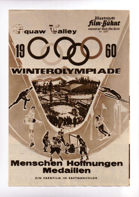 Illustrierte Film-Bühne vereinigt mit Illustr. Film-Kurier (Nr. 5297) Filmprogramm: Squaw Valley 1960 Winterolympiade: Menschen Hoffnungen Medaillen