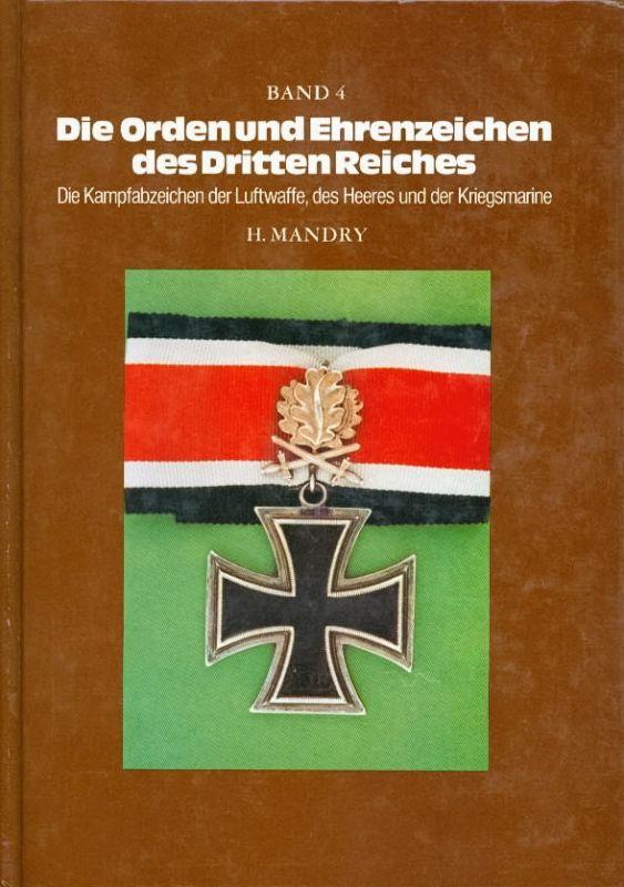 H. Mandry - Die Orden und Ehrenzeichen des Dritten Reiches