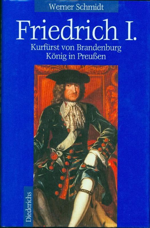 Werner Schmidt - Friedrich I. 0