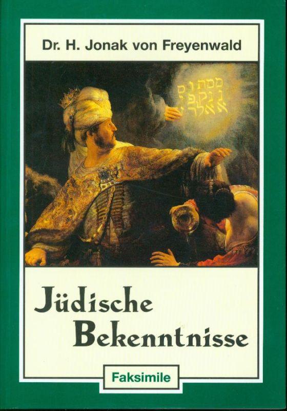 Dr. H. Jonak von Freyenwald - Jüdische Bekenntnisse - Faksimile
