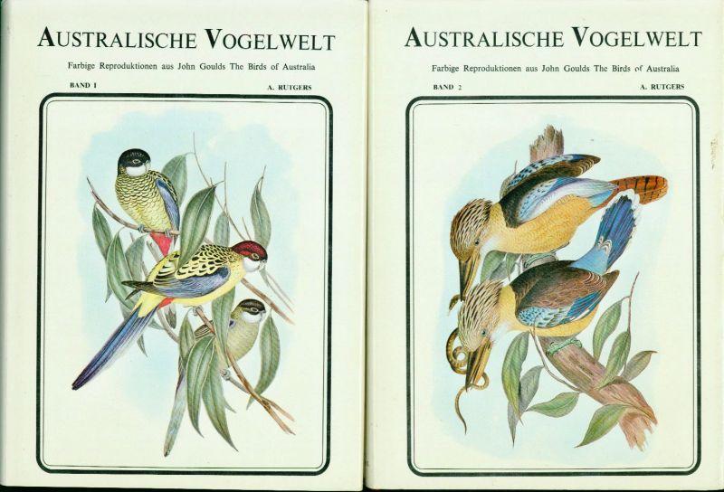 A. Rutgers - Australische Vogelwelt in 2 Bänden