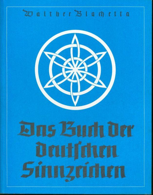 Walther Blachetta - Das Buch der deutschen Sinnzeichen - Faksimile