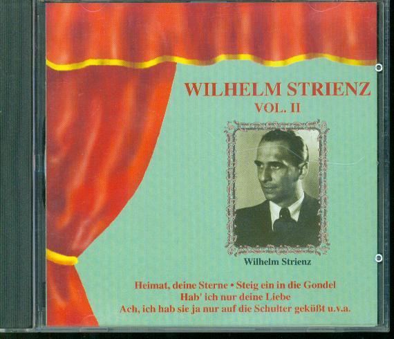 Wilhelm Strienz - Vol. II