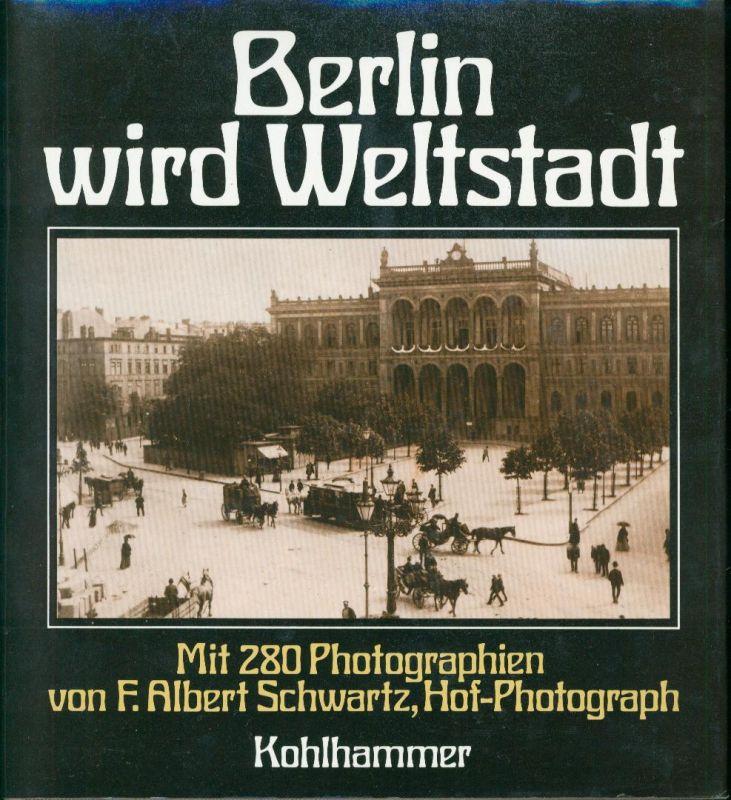 Berlin wird Weltstadt
