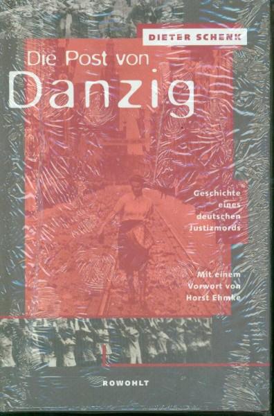 Dieter Schenk - Die Post von Danzig