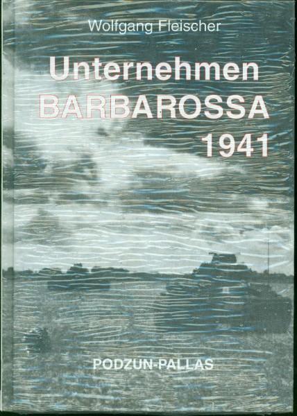 Wolfgang Fleischer - Unternehmen Barbarossa 1941