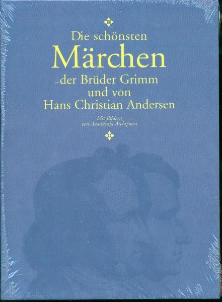 Die schönsten Märchen der Brüder Grimm und von Hans Christian Andersen