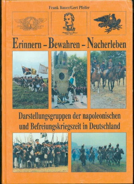 Frank Bauer / Gert Pfeifer - Erinnern, Bewahren, Nacherleben