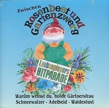 CD Zwischen Rosenbeet und Gartenzwerg - Laubenpiepers Hitparade