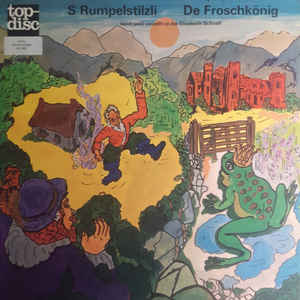 LP: Elisabeth Schnell – S Rumpelstilzli / De Froschkönig