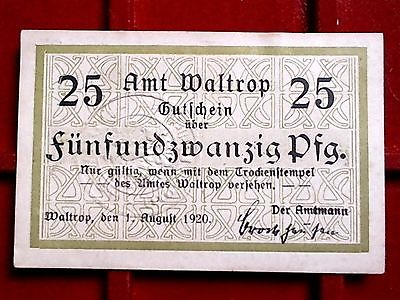 - Notgeld Westfalen : Gutschein Amt WALTROP über 25 Pfennig , kfr --selten--