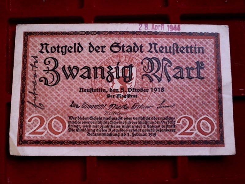 A NOTGELD Neu-Stettin, Pommern, 20 Mark, 2 Stempel, handschr. Entwert. -- RRR --