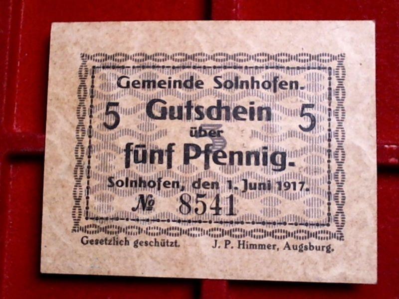 - Notgeld Bayern : 5 Pfennig, SOLNHOFEN, WZ,  gestempelt, von 1917