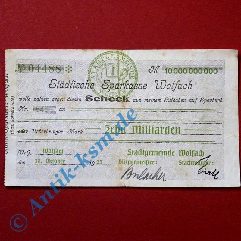 A Scheck über 10 Milliarden Mark Städtische Sparkasse Wolfach 1923 , selten