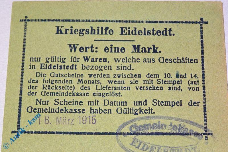Notgeld 1 Mark Kriegshilfe Eidelstedt , 16.03.1915 , Stempel W. Scheuer Hamburg