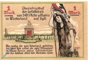 Notgeld Westerland Sylt , Krieger und Kampfgenossen , 1 Mark Schein in kfr./ unc