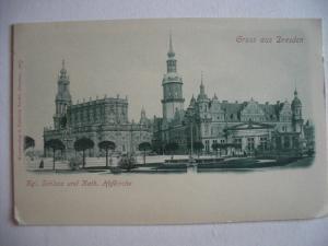 Alte AK Dresden Kgl. Schloß und Kath Hofkirche [155]