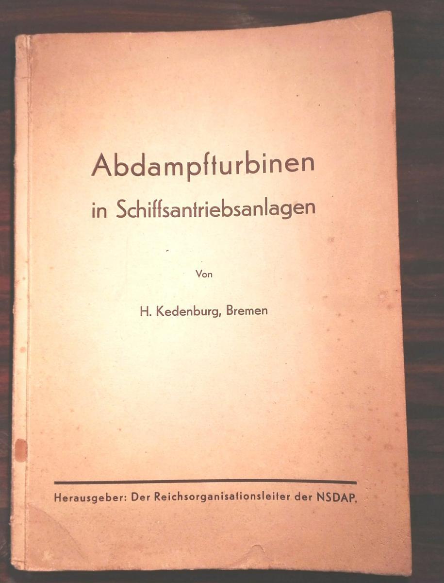 H. KEDENBURG,  Abdampfturbinenin Schiffsantriebsanlagen.