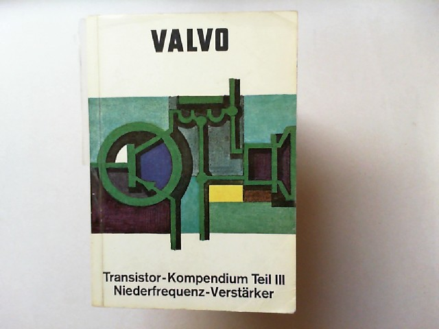 VALVO GmbH (Hrsg.): Transistor-Kompendium. Teil III Niederfrequenz-Verstärker.