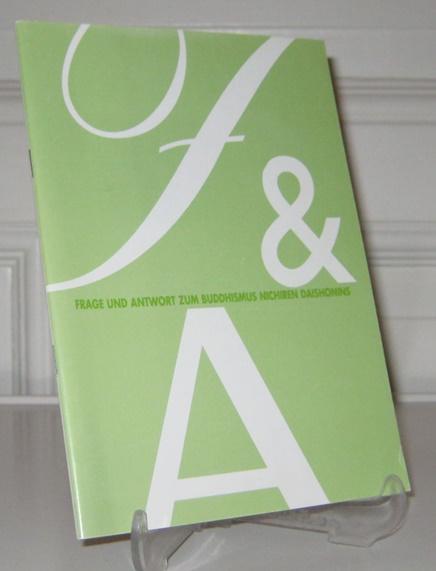 Sokka Gakkai Internationale Deutschland e.V. (Hrsg.): Frage und Antwort zum Buddhismus Nichiren Daishonins.