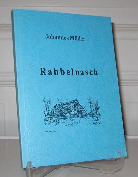 Möller, Johannes: Rabbelnasch. (Signiertes Exemplar). Besinnliche und högliche Vertellen.