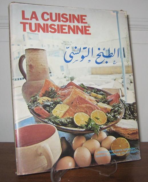 Société Tunisienne de Diffusion du Livre: La Cuisine Tunisienne.