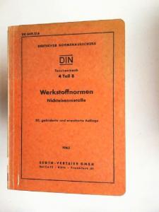 Deutscher Normenausschuß DNA (Hg.): Werkstoffnormen Nichteisenmetalle. DIN Taschenbuch 4 Teil B.