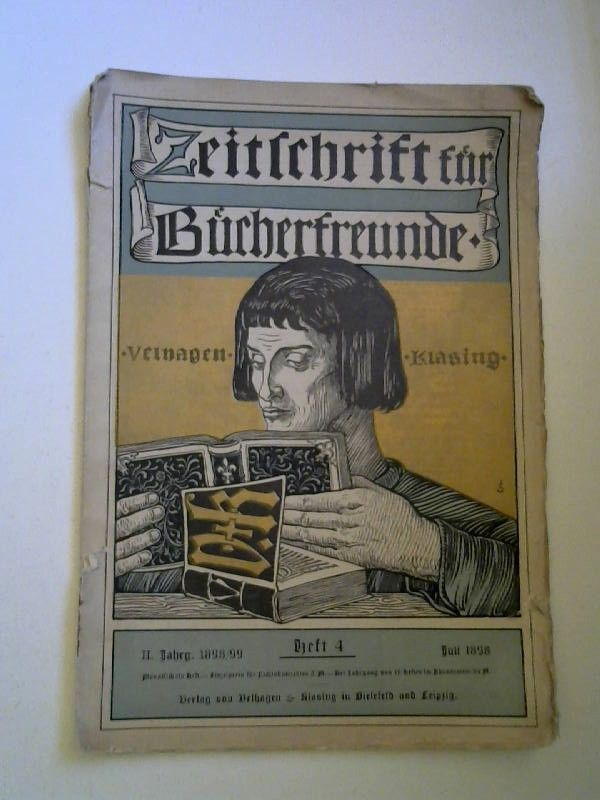Zobelitz, Fedor von (Hg.): Zeitschrift für Bücherfreunde. Monatshefte für Bibliophilie und verwandte Interessen. II. Jahrgang 1898/99. Heft 4.