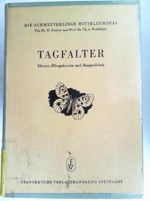 Forster, Walter und Theodor A. Wohlfahrt: Tagfalter. Diurna (Rhopalocera und Hesperiidae). Die Tagfalter Mitteleuropas. [Die Schmetterlinge Mitteleuropas. Band II]