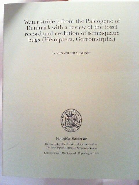 Møller Andresen, Nils: Water striders from the Paleogene of Denmark with a review of the fossil record and evolution of semiaquatic bugs (Hemiptera, Gerromorpha). [Biologiske Skrifter 50]