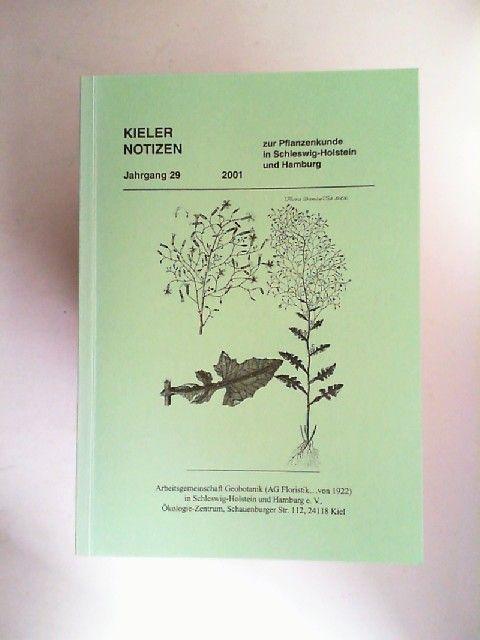 o.A: Kieler Notizen zur Pflanzenkunde in Schleswig-Holstein und Hamburg. Jahrgang 29 - 2001.
